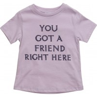 You Got A Friend Right Here T-Shirt
