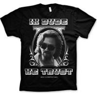 Big Lebowski In Dude We Trust T-Shirt