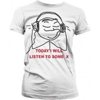 Today I Will Listen To Some X - Dam T-Shirt