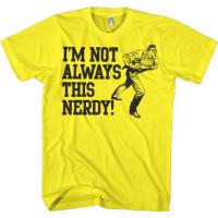 Superman I'm Not Always This Nerdy T-Shirt